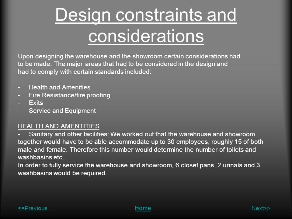 Design constraints and considerations