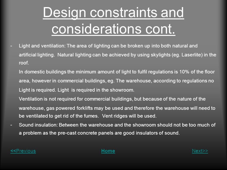 Design constraints and considerations cont.