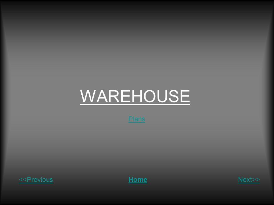 WAREHOUSE Plans <<Previous Home Next>>
