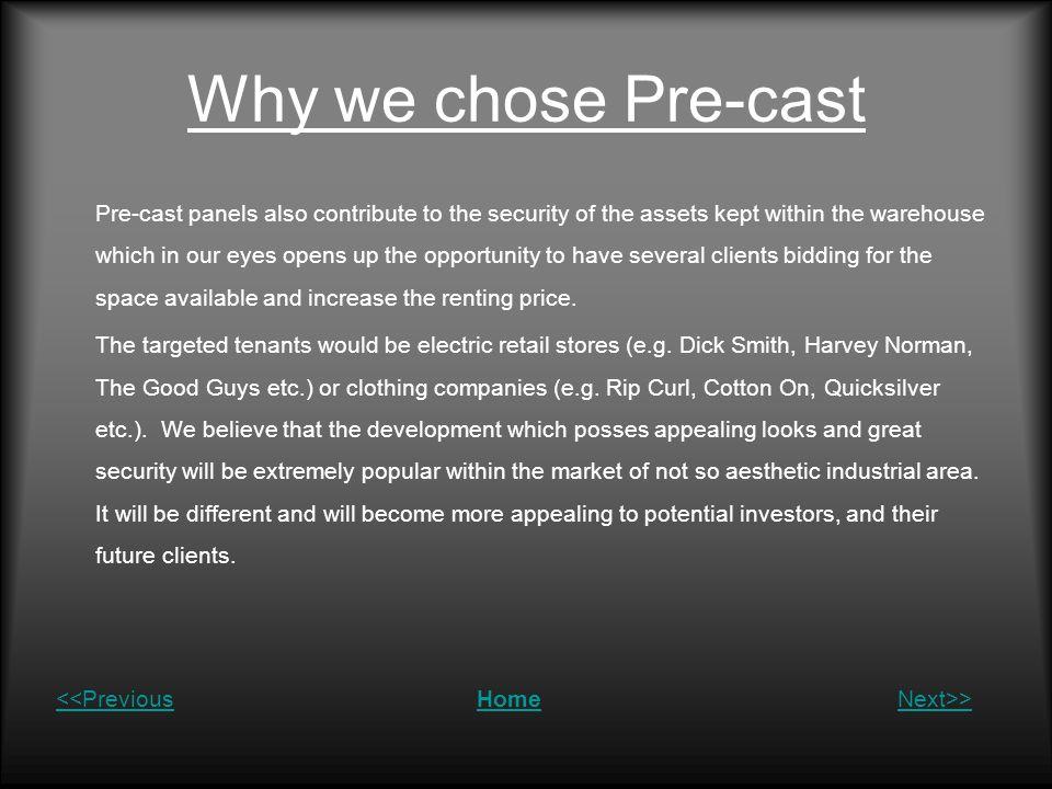 Why we chose Pre-cast