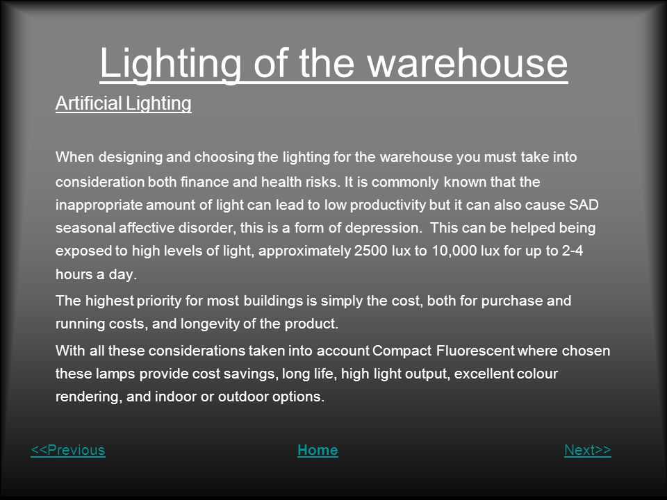 Lighting of the warehouse