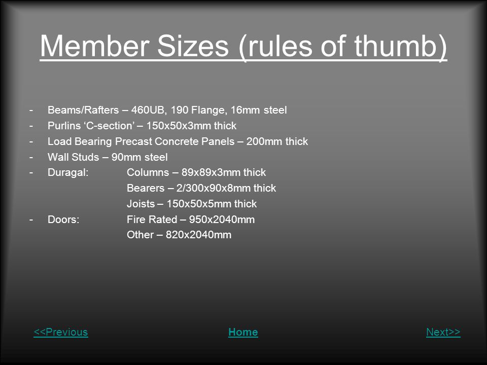 Member Sizes (rules of thumb)