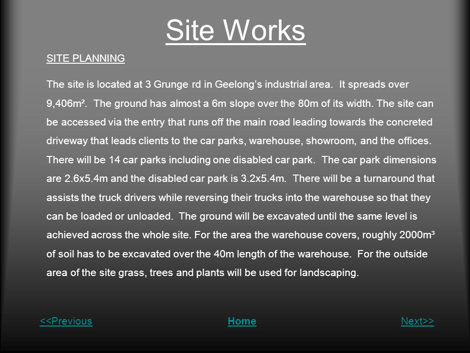 Site Works SITE PLANNING