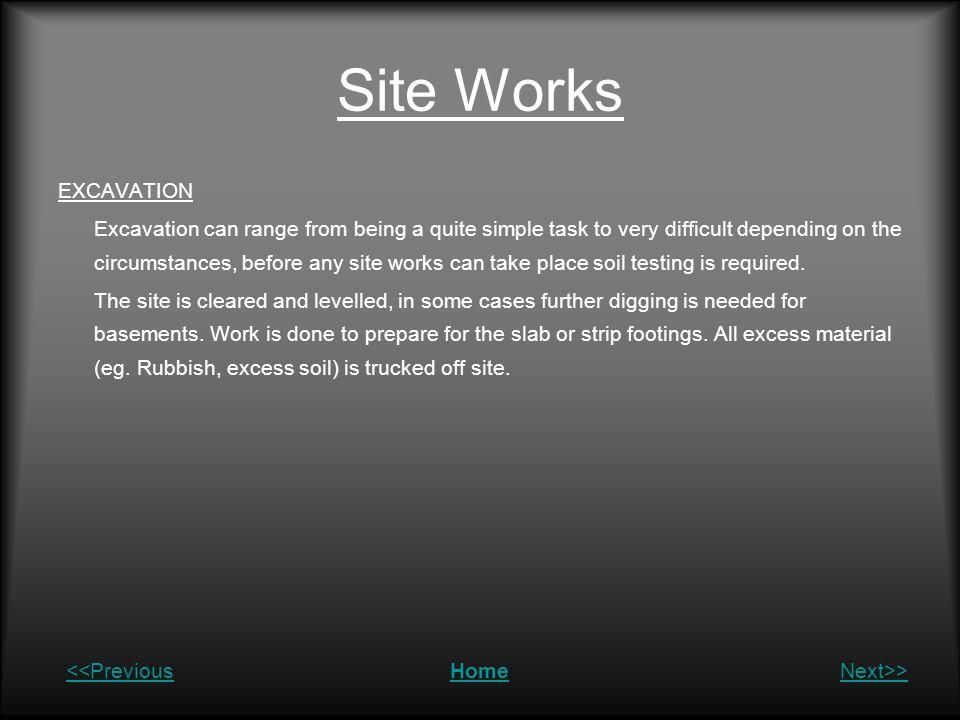 Site Works EXCAVATION.