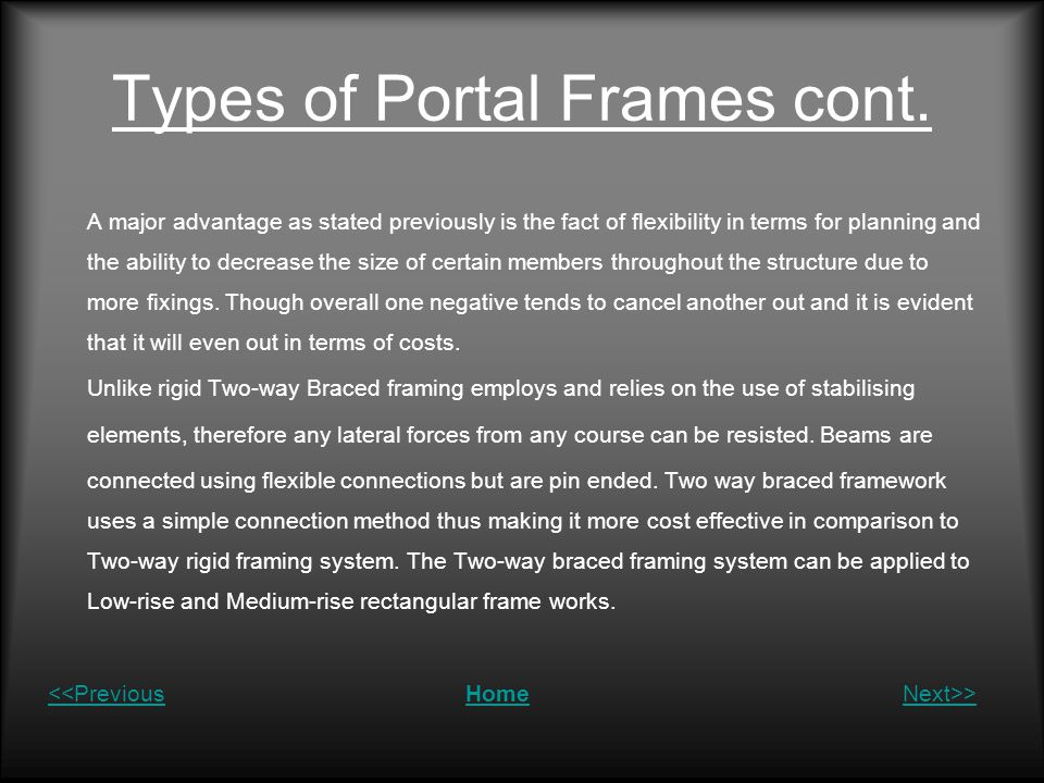 Types of Portal Frames cont.