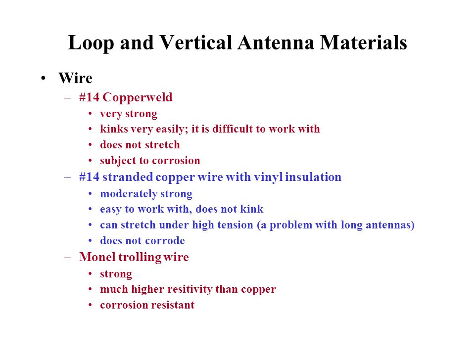Loop and Vertical Antenna Materials