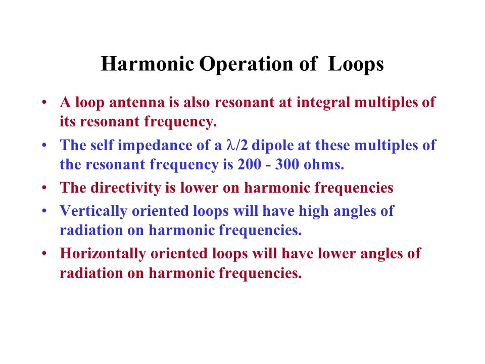 Harmonic Operation of Loops