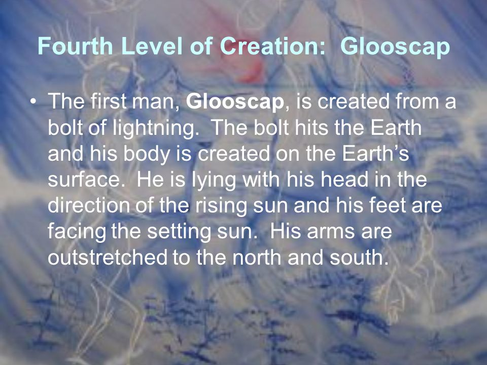 Fourth Level of Creation: Glooscap