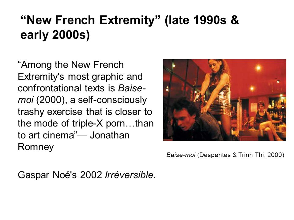 New French Extremity (late 1990s & early 2000s)
