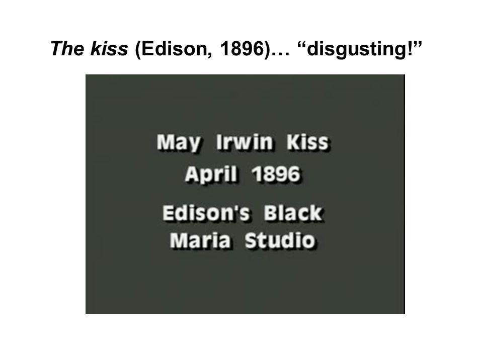 The kiss (Edison, 1896)… disgusting!