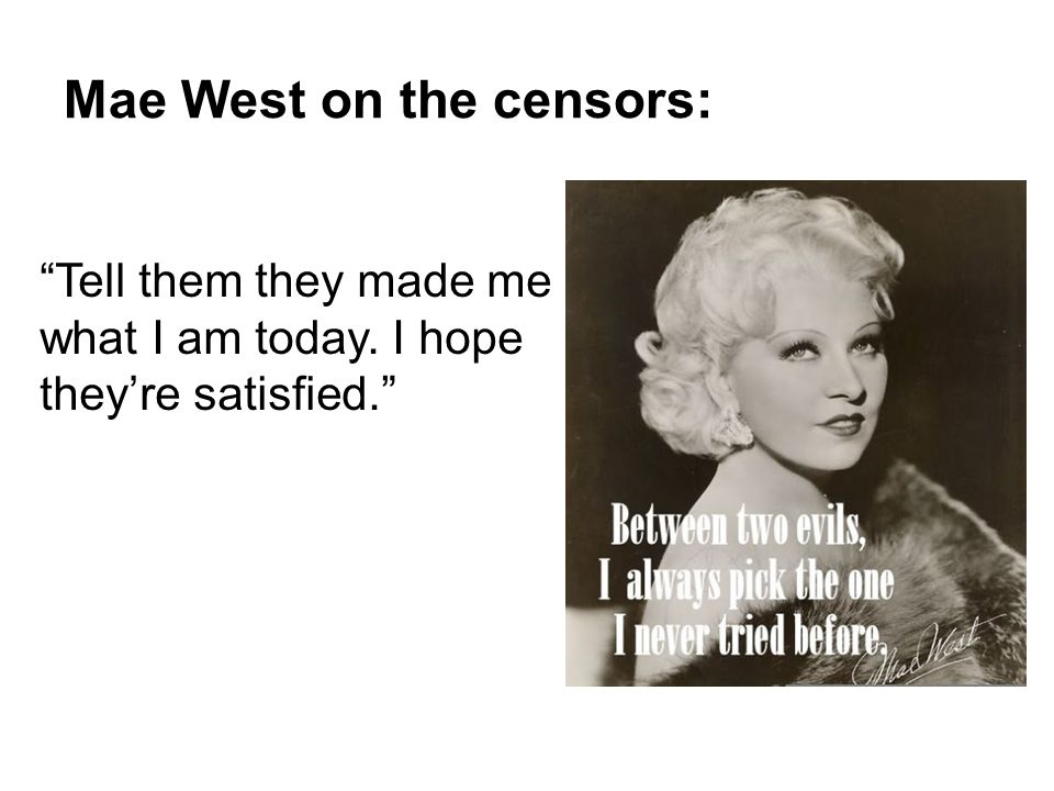 Mae West on the censors: