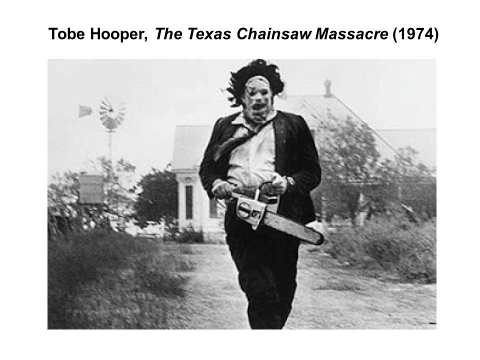 Tobe Hooper, The Texas Chainsaw Massacre (1974)