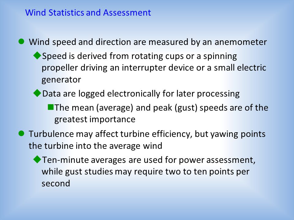 Wind Statistics and Assessment