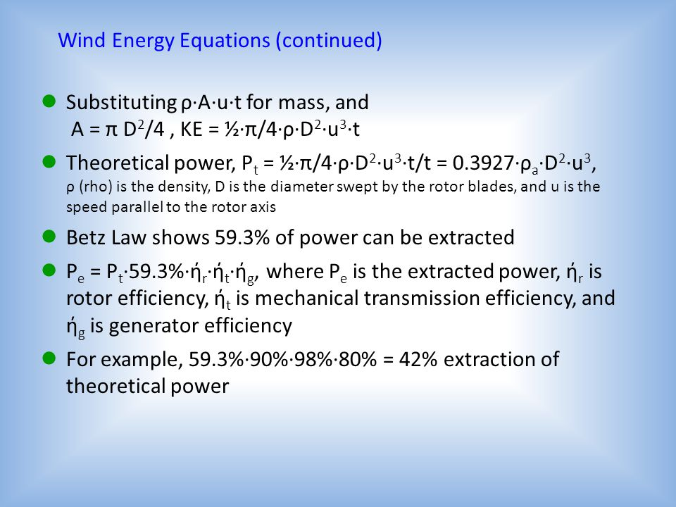 Wind Energy Equations (continued)