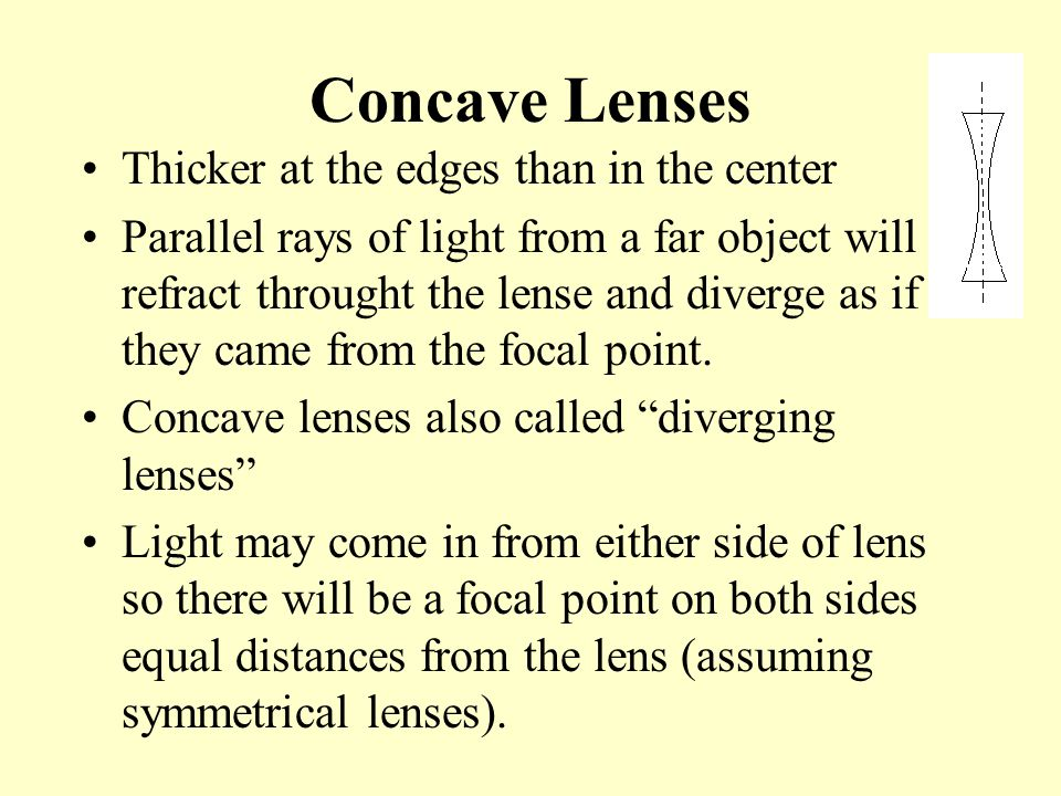 Concave Lenses Thicker at the edges than in the center
