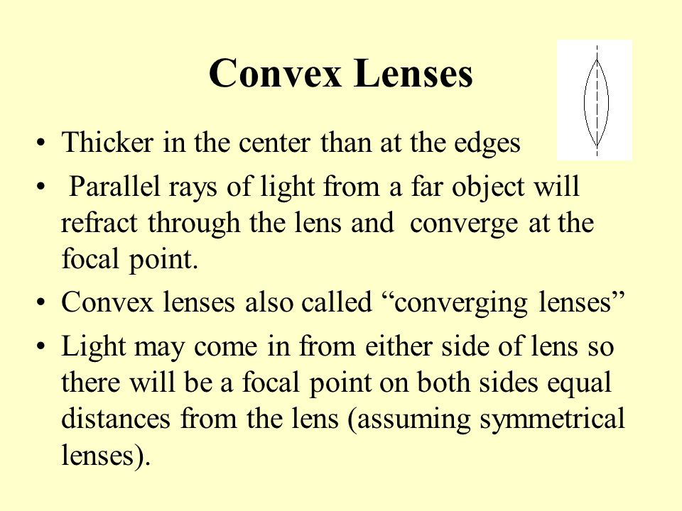 Convex Lenses Thicker in the center than at the edges