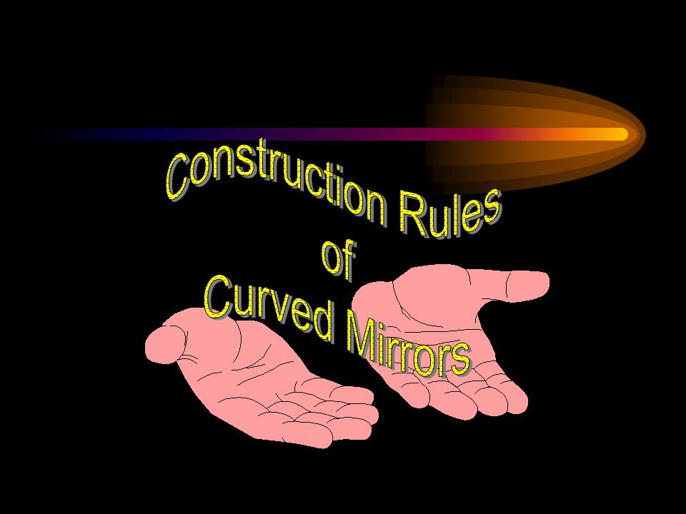 Construction Rules of Curved Mirrors