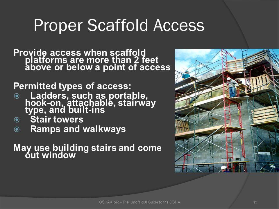 Proper Scaffold Access
