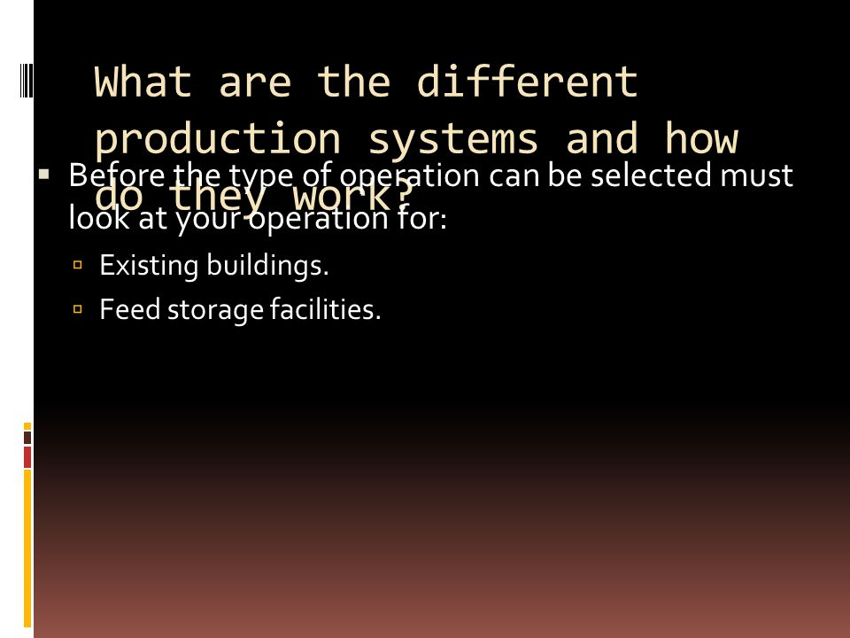What are the different production systems and how do they work