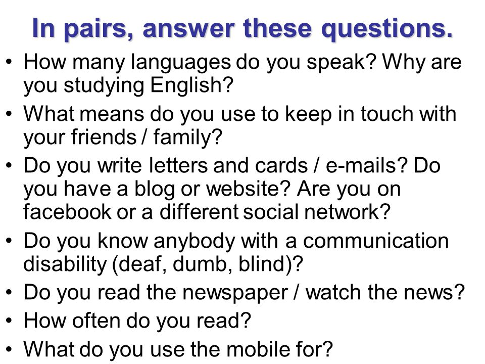 In pairs, answer these questions.