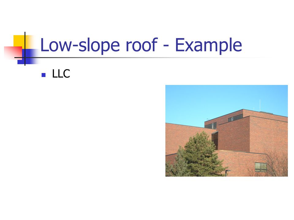 Low-slope roof - Example