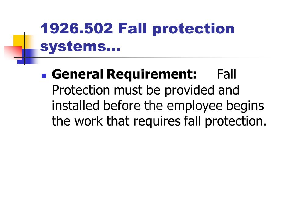 1926.502 Fall protection systems…