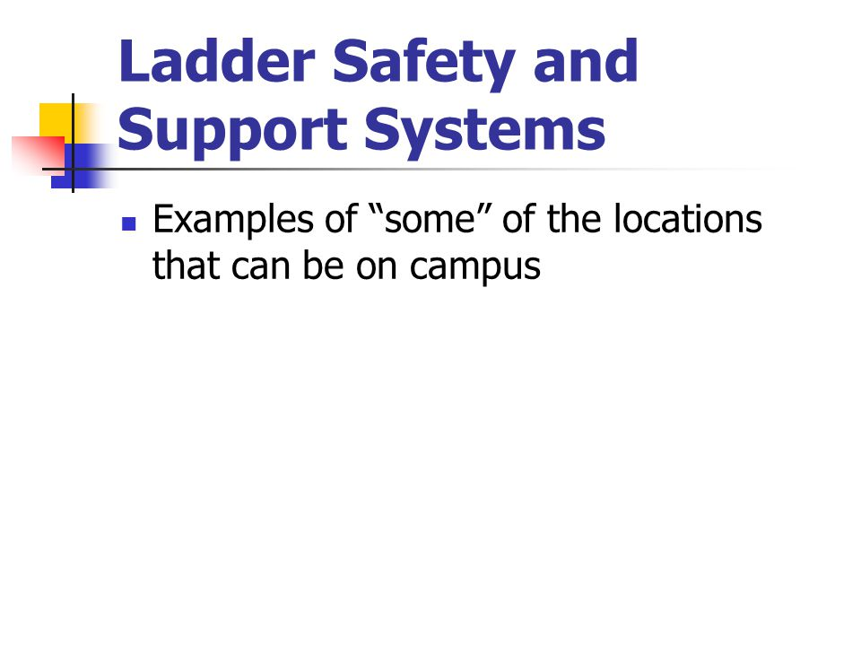 Ladder Safety and Support Systems