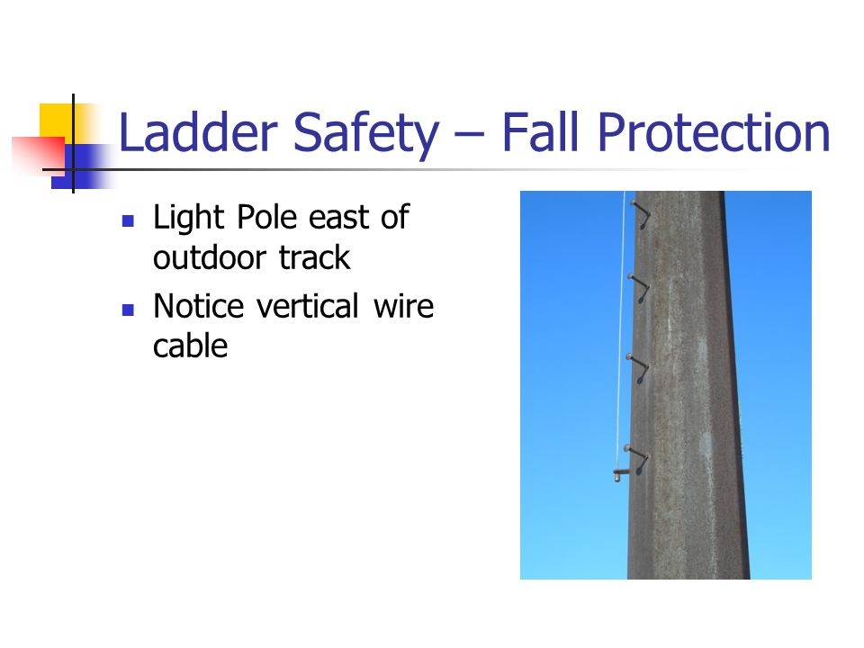 Ladder Safety – Fall Protection
