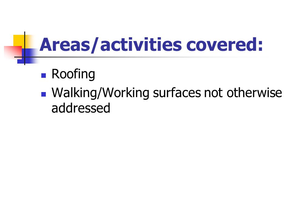 Areas/activities covered: