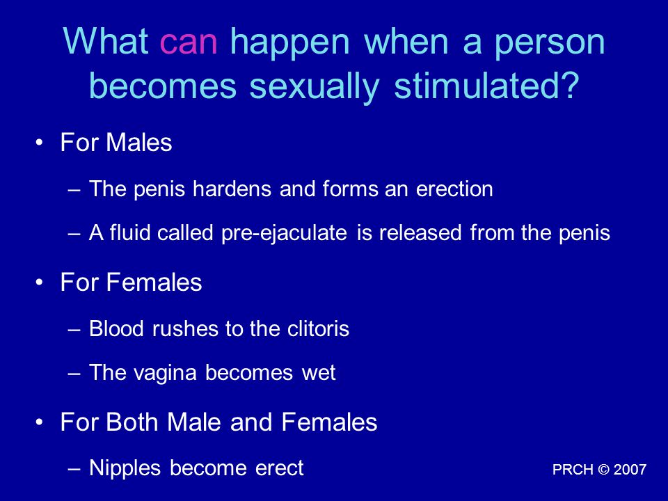 What can happen when a person becomes sexually stimulated