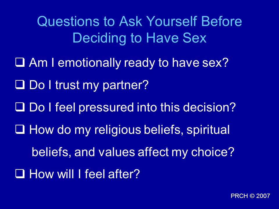 Questions to Ask Yourself Before Deciding to Have Sex