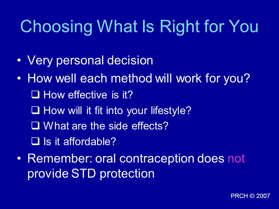 Choosing What Is Right for You