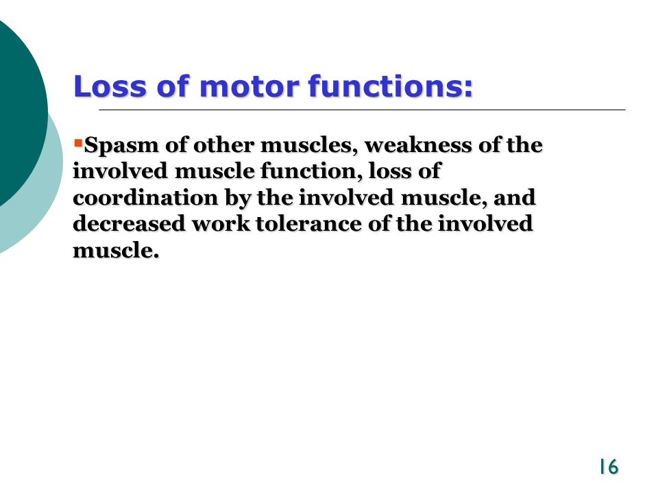 Loss of motor functions: