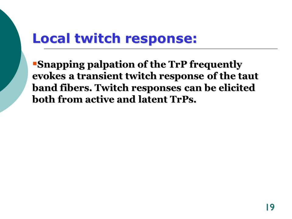 Local twitch response:
