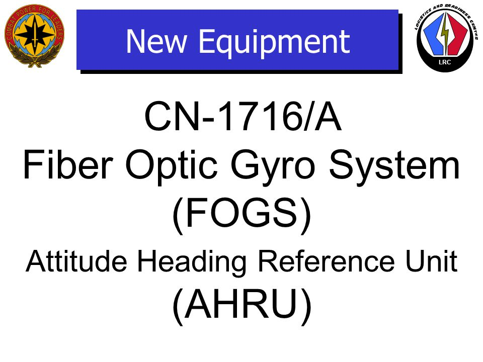 Fiber Optic Gyro System (FOGS) (AHRU)