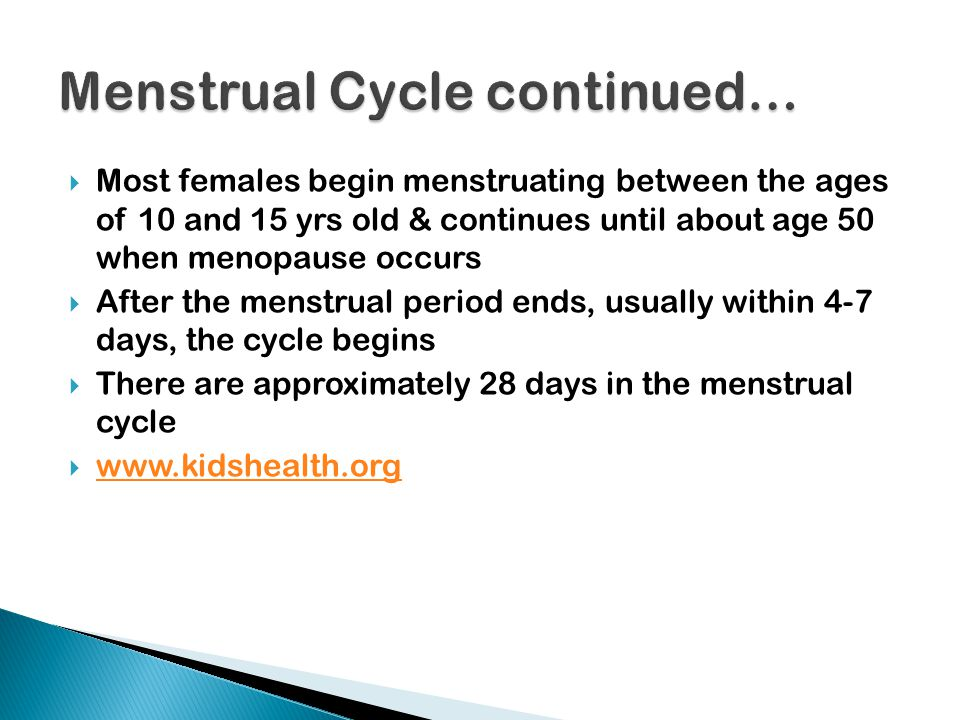 Menstrual Cycle continued…