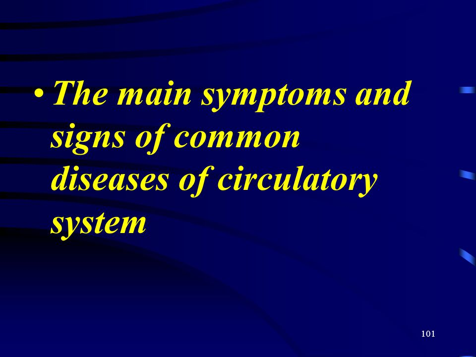 The main symptoms and signs of common diseases of circulatory system