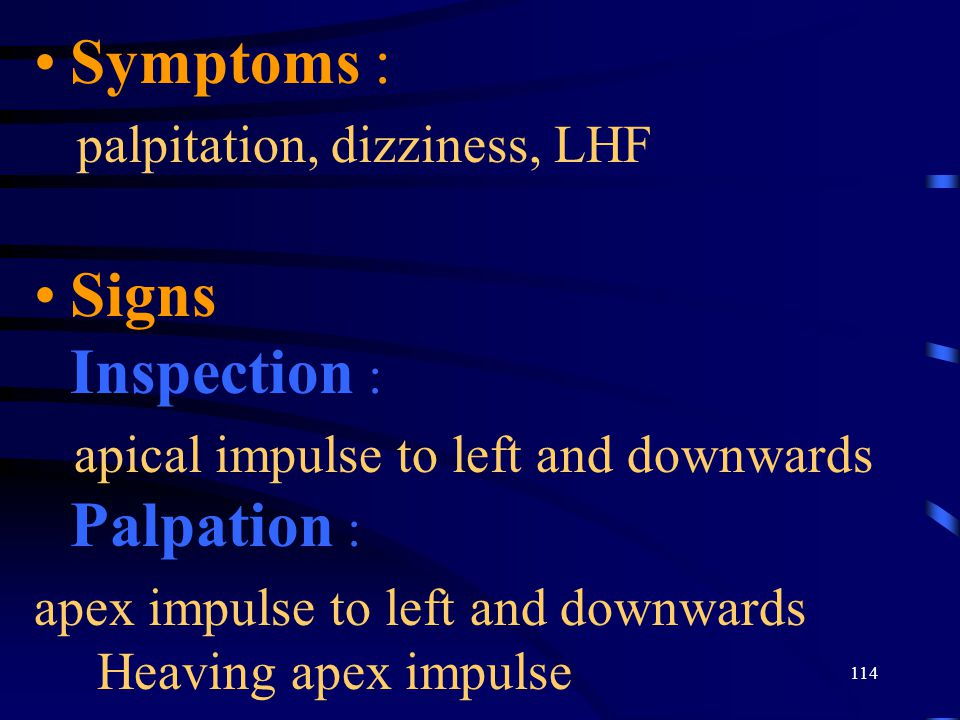 Symptoms : Signs Inspection :