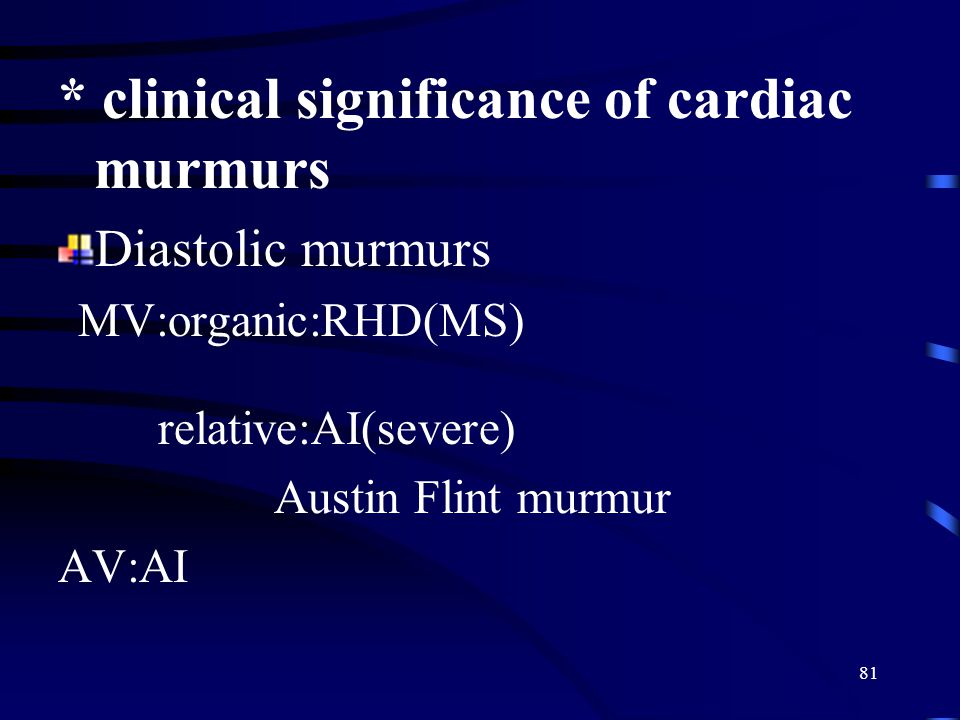 * clinical significance of cardiac murmurs