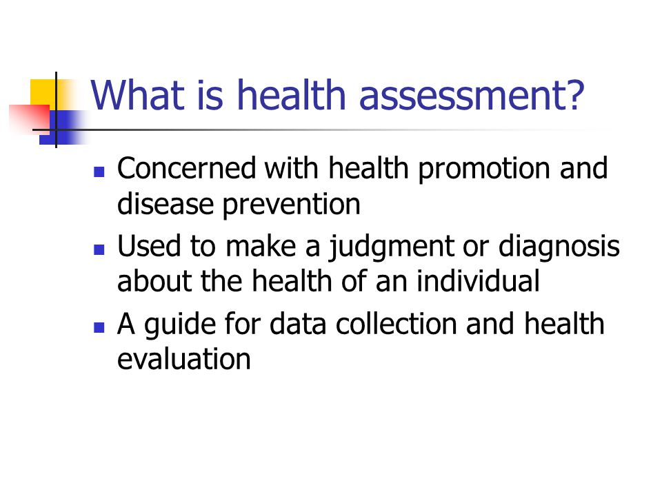 What is health assessment