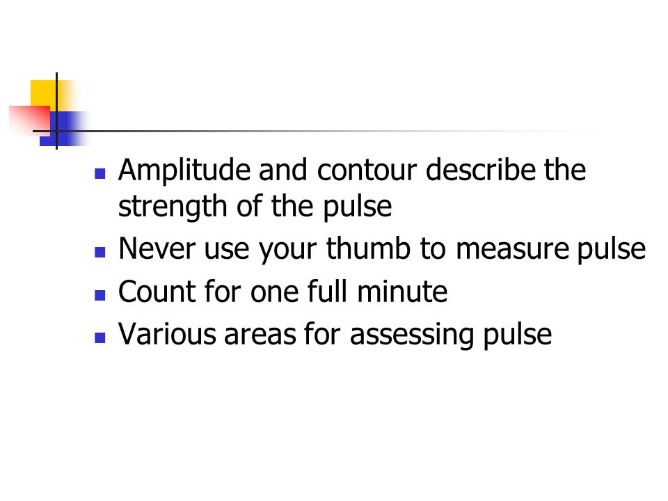 Amplitude and contour describe the strength of the pulse
