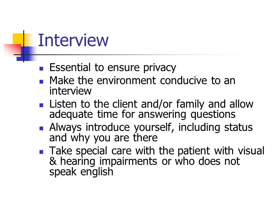 Interview Essential to ensure privacy