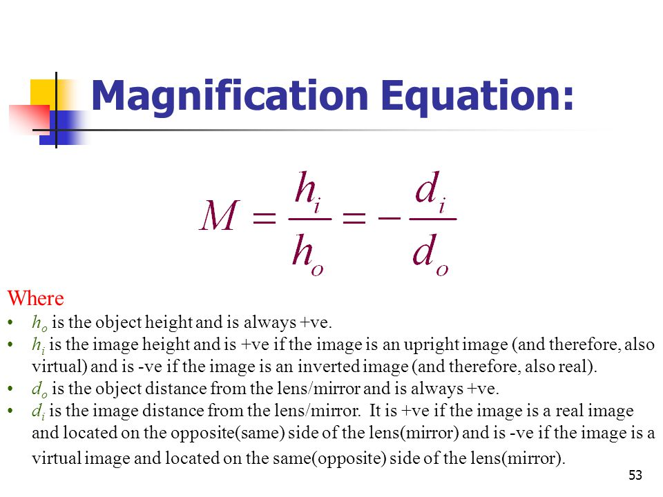 Magnification Equation: