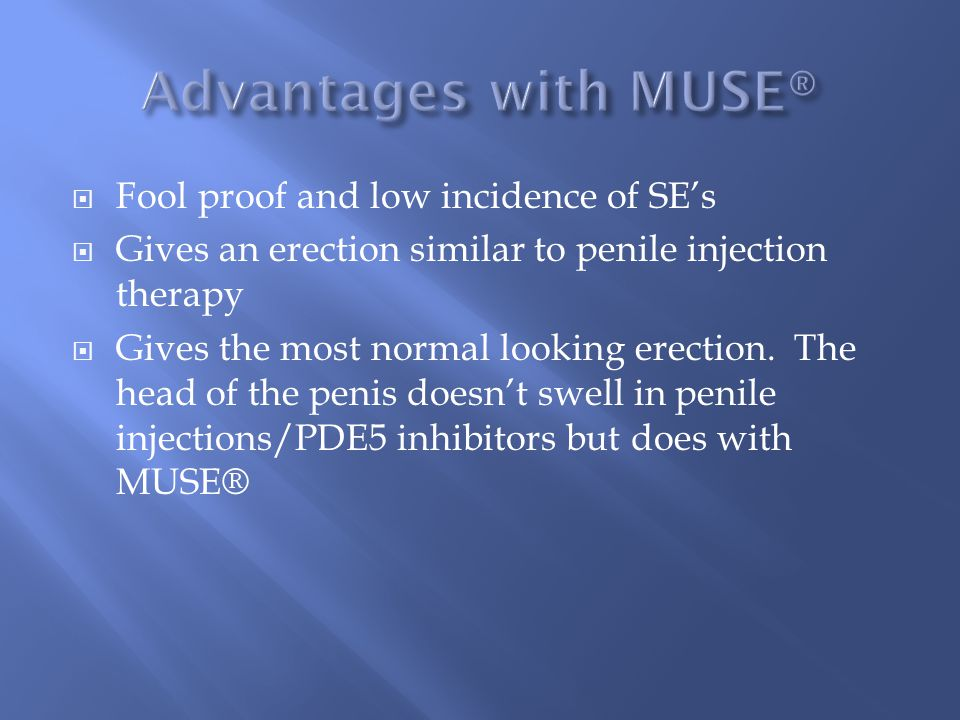 Advantages with MUSE® Fool proof and low incidence of SE's
