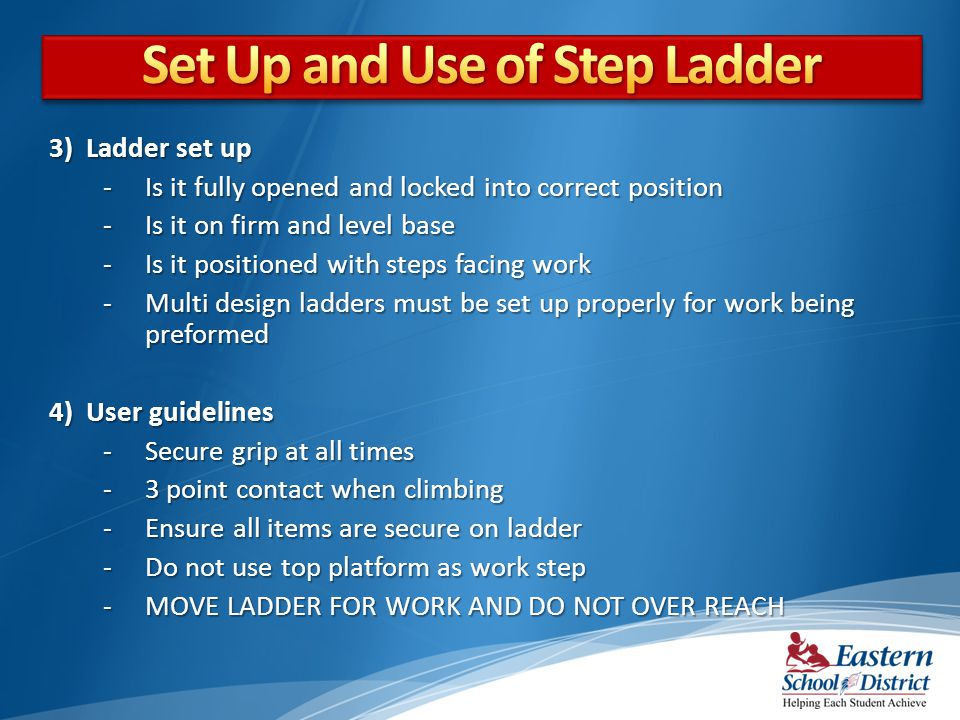 Set Up and Use of Step Ladder