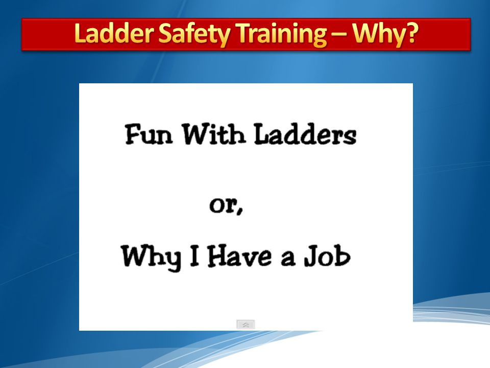 Ladder Safety Training – Why