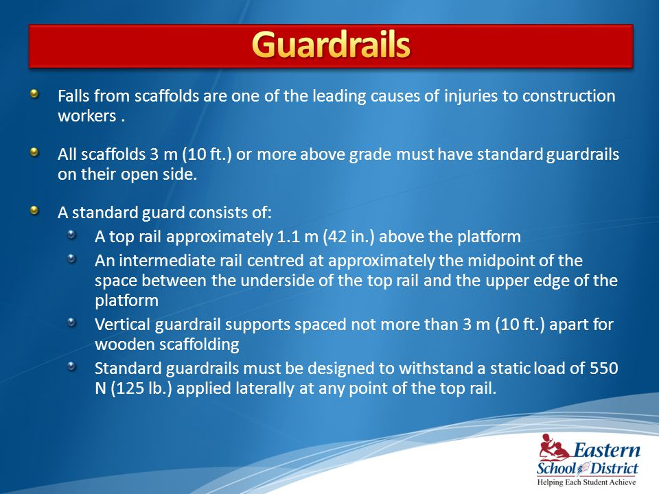 Guardrails Falls from scaffolds are one of the leading causes of injuries to construction workers .
