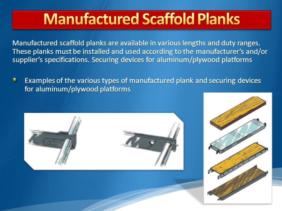Manufactured Scaffold Planks