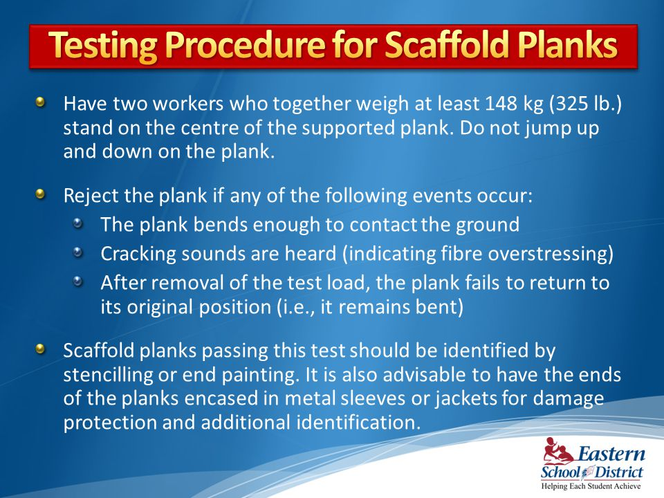 Testing Procedure for Scaffold Planks