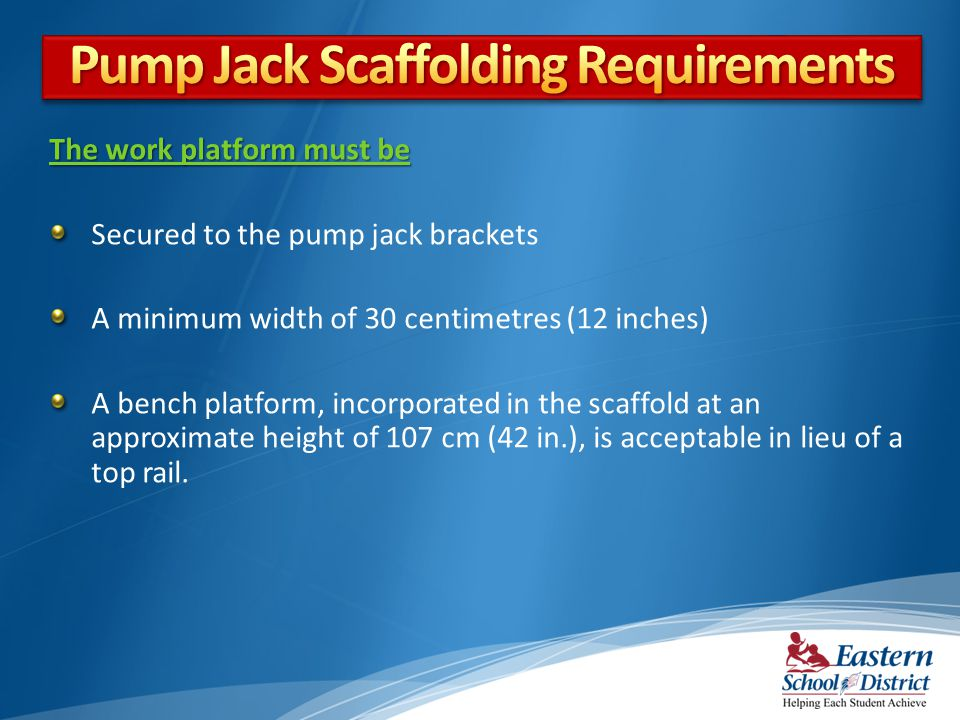Pump Jack Scaffolding Requirements